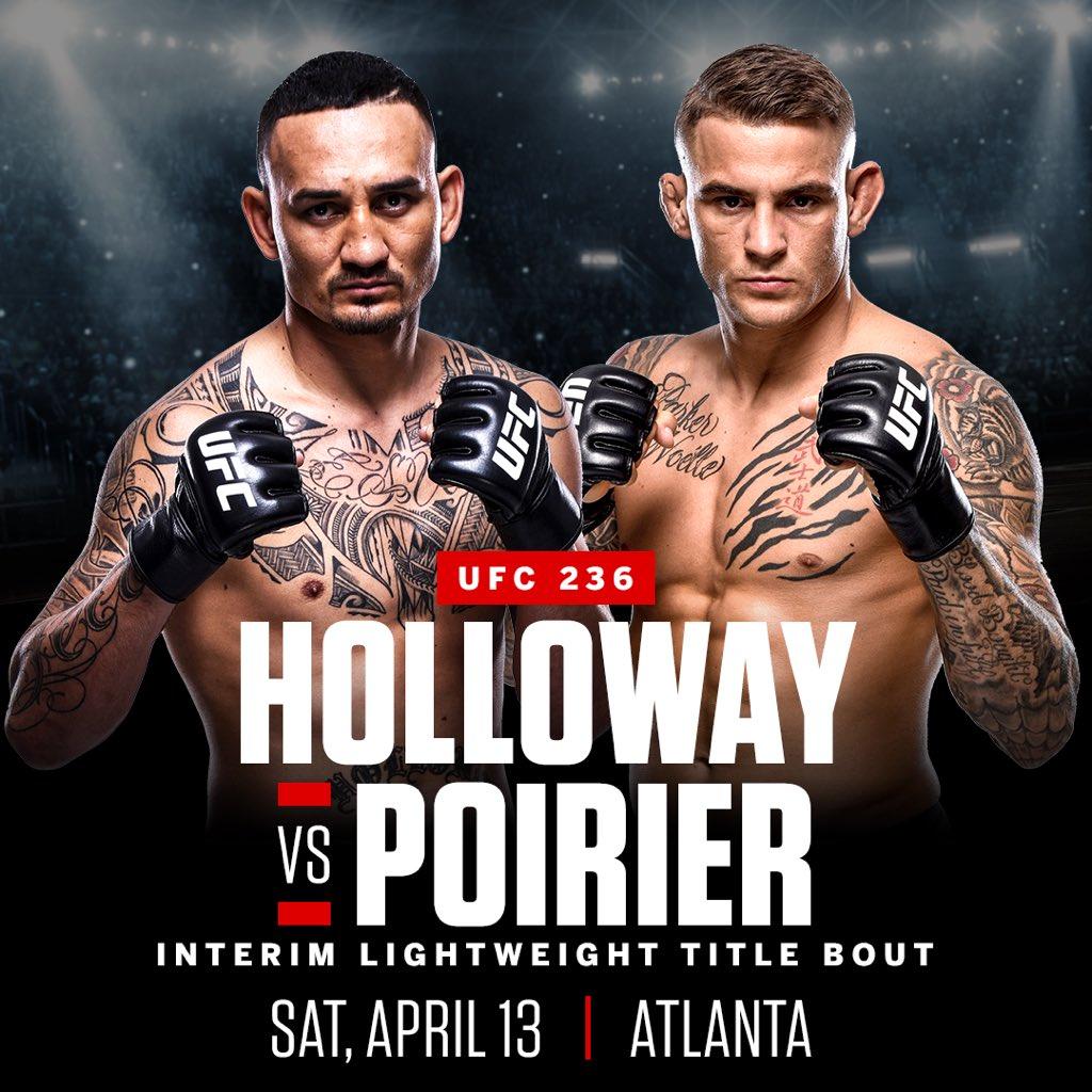 UFC 236 OT - Holloway V Poirier